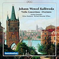 Johann Wenzel Kalliwoda: Overtures - Violin Concertinos by Ariadne Daskalakis