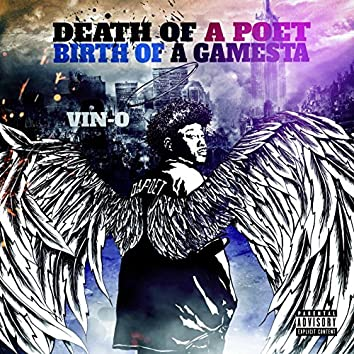 Death of a Poet / Birth of a Gamesta
