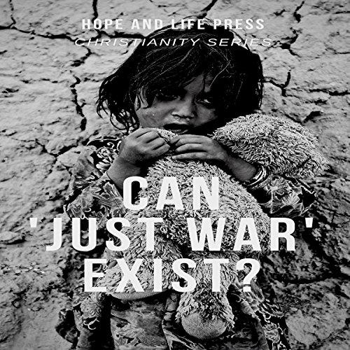 Can 'Just War' Exist? audiobook cover art