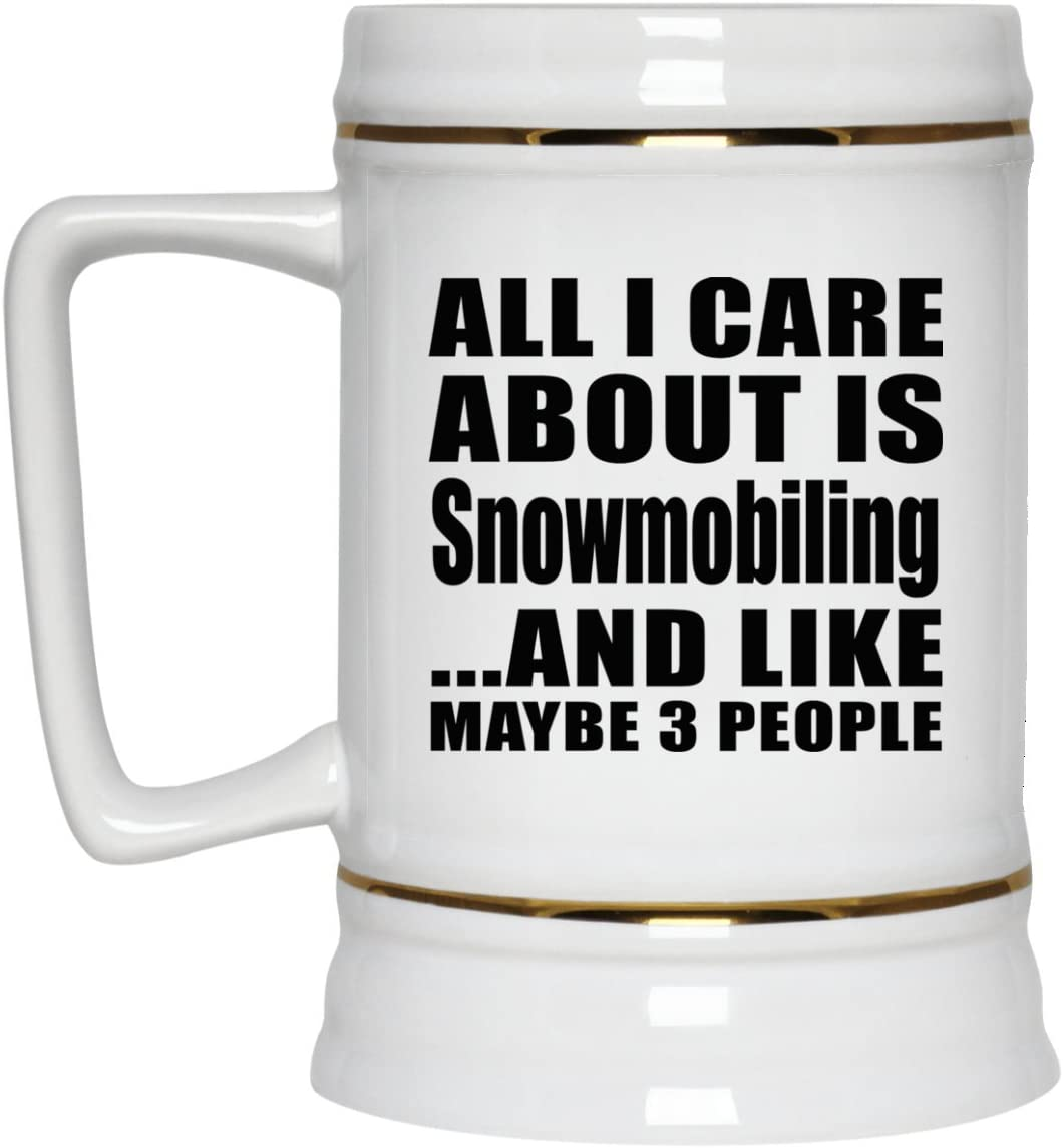 All Cheap mail order specialty store New York Mall I Care About Is Snowmobiling - Beer 22oz Ceramic M Stein Bar