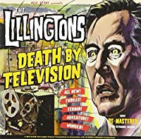 Death by Television by Lillingtons (2006-06-20)