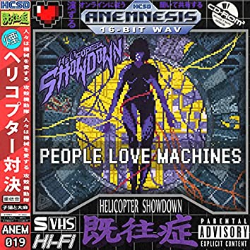 People Love Machines