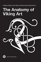 Best the anatomy of viking art book Reviews