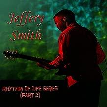Rhythm of Life Series, Pt. 2