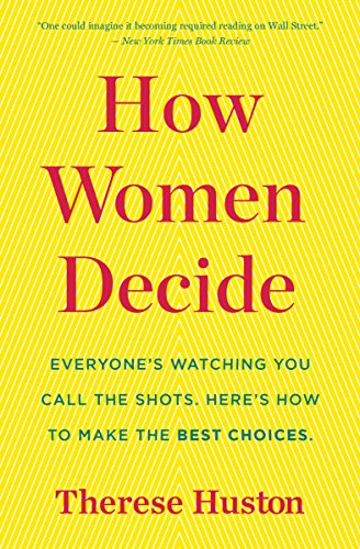 How Women Decide (English Edition) de [Therese Huston]
