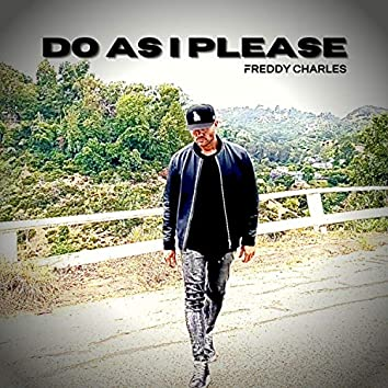 Do As I Please