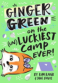 Ginger Green on the (UN)LUCKIEST Camp Ever! (Volume 3)