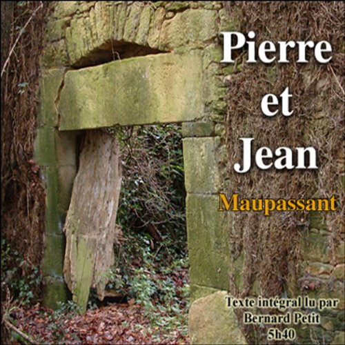 Pierre et Jean                   By:                                                                                                                                 Guy de Maupassant                               Narrated by:                                                                                                                                 Bernard Petit                      Length: 5 hrs and 24 mins     2 ratings     Overall 5.0