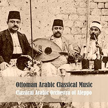 Ottoman Arabic Classical Music