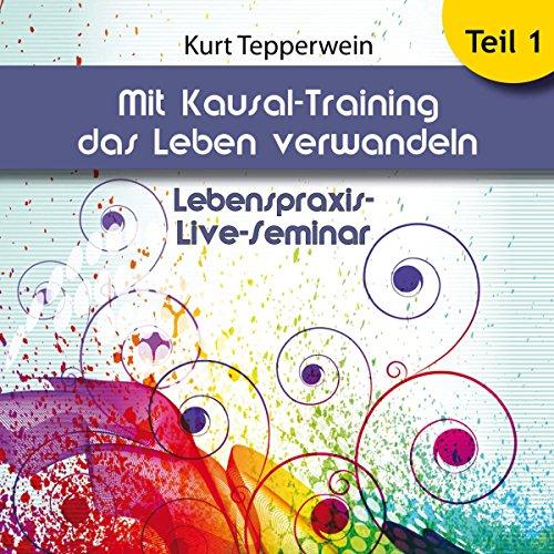 Mit Kausal -Training das Leben verwandeln, Teil 1 Titelbild