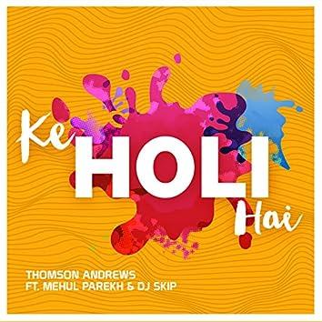 Ke Holi Hai - Single