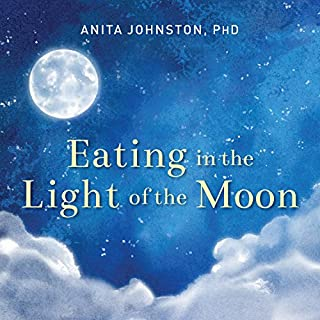 Eating in the Light of the Moon audiobook cover art