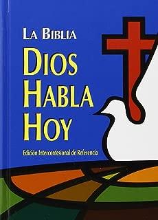 La Biblia: Dios Habla Hoy edicion Interconfessional de Referencia (Spanish Edition)