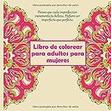 Libro de colorear para adultos para mujeres - Pienso que cada imperfeccion incrementa tu belleza. Prefiero ser imperfecta que perfecta. (Mandala)