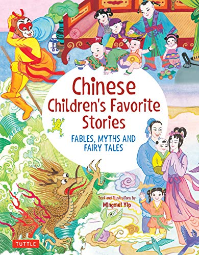 Compare Textbook Prices for Chinese Children's Favorite Stories: Fables, Myths and Fairy Tales  ISBN 9780804851497 by Yip, Mingmei