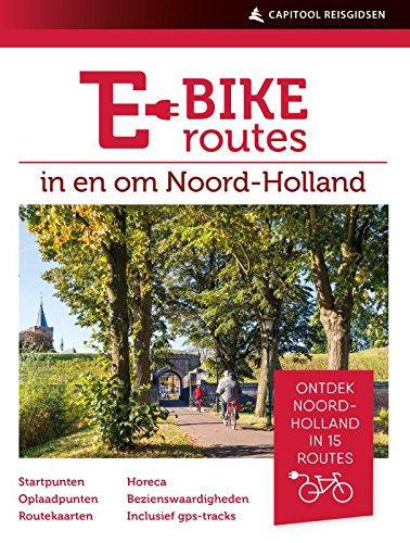 E-bikeroutes in en om Noord-Holland