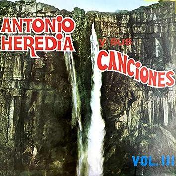 Antonio Heredia y Sus Canciones, Vol. 3