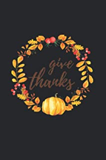 Give Thanks: Notebook