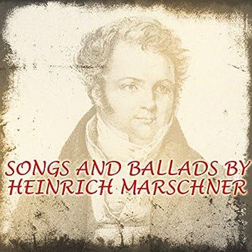 Songs and Ballads by Heinrich Marschner