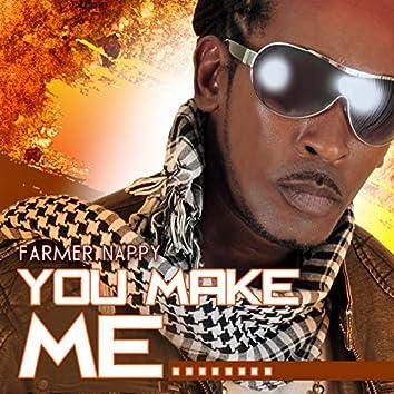 You Make Me... Surrender