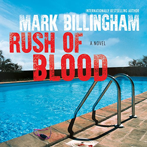 Rush of Blood Audiobook By Mark Billingham cover art