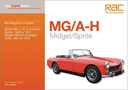 MG / A-H Midget / Sprite: Your Expert Guide to Common Problems & How to Fix Them