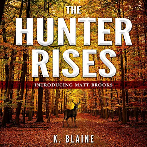 The Hunter Rises audiobook cover art