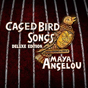 Caged Bird Songs (Deluxe Edition)