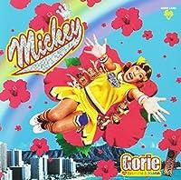 MICKEY(regular ed.) by GORIE WITH JASMINE & JOANN (2004-09-08)