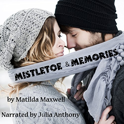 Mistletoe & Memories audiobook cover art