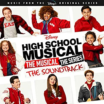 """The Medley, The Mashup (From """"High School Musical: The Musical: The Series"""")"""