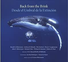 Back from the Brink: 25 Conservation Success Stories / Desde el Umbral de la Extincion: 25 Historias de Exito en la Conservacion (CEMEX Nature Series)