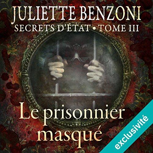 Couverture de Le prisonnier masqué (Secrets d'État 3)