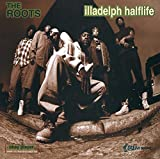 Songtexte von The Roots - Illadelph Halflife