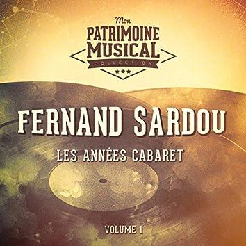 Les années cabaret : Fernand Sardou, Vol. 1