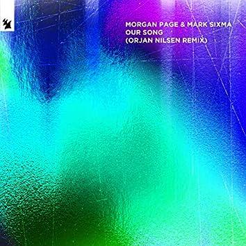 Our Song (Orjan Nilsen Remix)