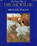 The Fairy Tales of Oscar Wilde Nine Complete Tales