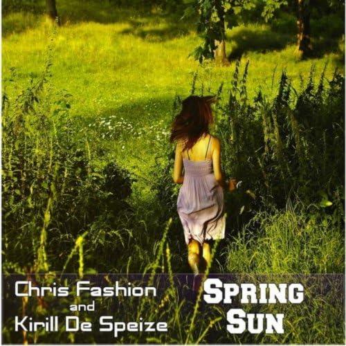 Chris Fashion & Kirill De Speize