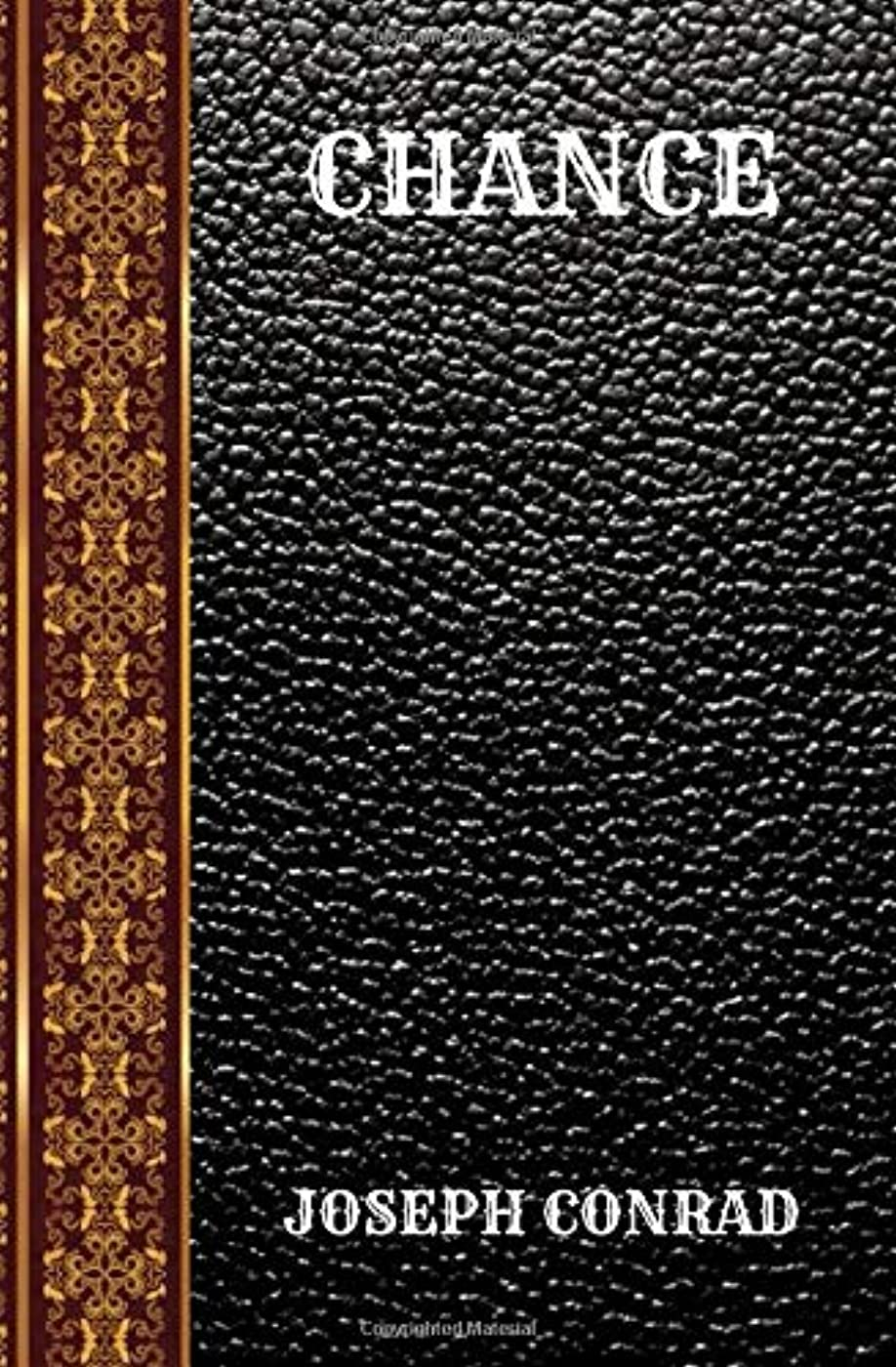 オーブン艦隊失礼CHANCE: BY JOSEPH CONRAD (CLASSIC BOOKS)