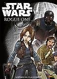 Rogue One. Star Wars. La storia del film a fumetti