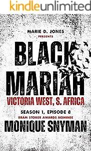 Black Mariah: Victoria West, Northern Cape, South Africa (Black Mariah Series, Season 1 Book 8)