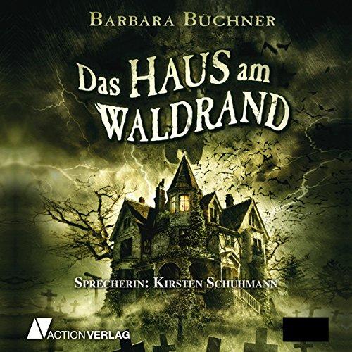 Das Haus am Waldrand audiobook cover art