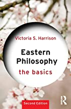 Eastern Philosophy: The Basics