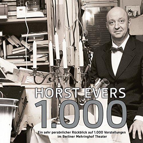 1000: Ein sehr persönlicher Rückblick auf 1000 Vorstellungen im Berliner Mehringhof Theater audiobook cover art