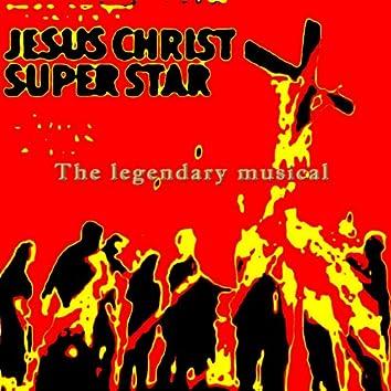 Jesus Christ Superstar - The Legendary Musical