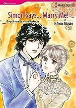 Simon Says... Marry Me!: Harlequin comics