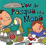 L'ou De Pasqua I La Mona (Costumari català)
