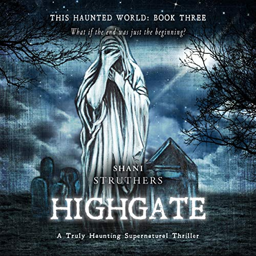 This Haunted World Book Three: Highgate cover art