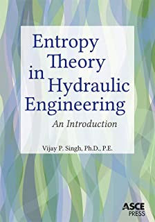 Entropy Theory in Hydraulic Engineering: An Introduction (Asce Press)