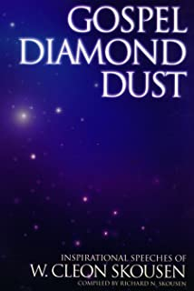 Gospel Diamond Dust - Inspirational Speeches of W. Cleon Skousen